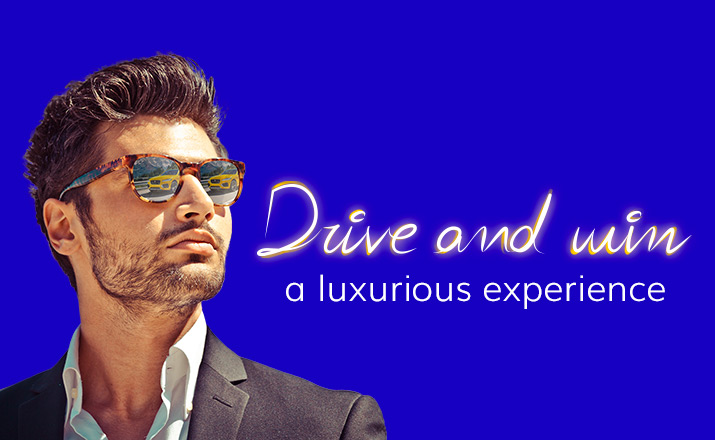 Drive and win a luxurious experience!